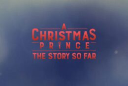 A Christmas Prince Recap 2017 The Story So Far