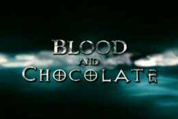Blood and Chocolate 2007 Movie Trailer