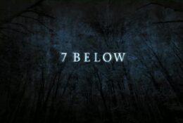 7 Below | 2011 | Trailer