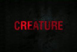 Creature | 2011 | Trailer